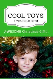 best toys for 4 year old boy what to for birthday and gifts in 2019