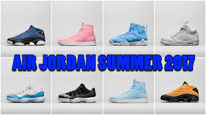 jordan shoes 2018. air jordan summer 2017 releases, vote max day 2018, atmos 3 1 locations and more shoes 2018