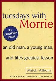 tuesdays morrie by mitch albom teen book review of  tuesdays morrie by mitch albom