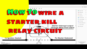 how to wire a starter kill circuit relay youtube 89 Chevy 3500 Wiring Diagram at 1989 Chevy Truck Ignition Buzzer Wiring Diagram