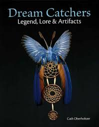 The Story Of Dream Catchers Story of the Dream Catcher Dream Catchers Legend Lore 62