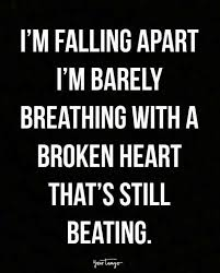 Heart Broken Love Quotes Extraordinary 48 Broken Heart Quotes That Will Help You Survive Your Breakup