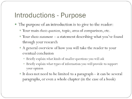 mr  white    s history class writing a research paper –       introductions   purpose the purpose of an introduction is to give to the reader  your