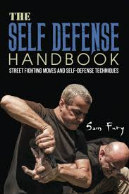 Suitable for outdoor necessities to medical treatment procedures. The Self Defense Handbook The Best Street Fighting Moves And Self Defense Techniques Fury Sam Germio Neil 9781925979473 Amazon Com Books