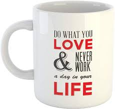 Ikraft Inspirational Quotes Coffeemug Do What You Love And Never