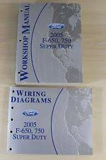 2005 ford f 650 750 super duty workshop manual wiring diagrams service book set
