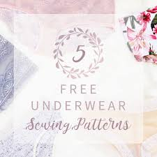 Bra Patterns Free Simple 48 Free Underwear Sewing Patterns Bra Underwear Kit Giveaway