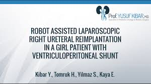 robot assisted laparoscopic right ureteral reimplantation robot assisted laparoscopic right ureteral reimplantation ventriculoperitoneal shunt
