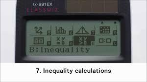 how to perform inequality equations on casio classwiz fx 991 ex scientific calculator