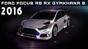 2016 Ford Focus RS RX Gymkhana 8 Review Rendered Price Specs ...