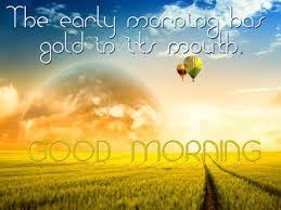 Early Good Morning Quotes Best of Early Morning Thought Versatile Values