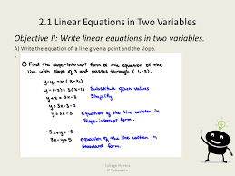 2 1 linear equations in two variables objective ii write linear equations in two variables