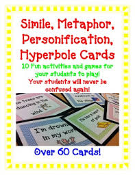 figurative language simile metaphor hyperbole personification simile metaphor personification hyperbole game cards10 fun activities and games for your students