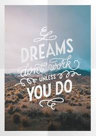 Quote Of Dreams Best of Dreams Don't Work Quote Picture