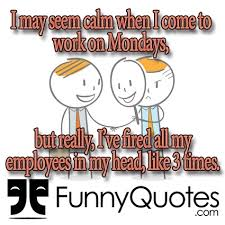 Funny Monday Morning Quotes Cool Funny Morning Quotes
