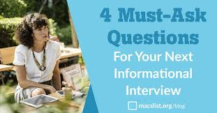 Good Questions To Ask In An Informational Interview 4 Must Ask Informational Interview Questions