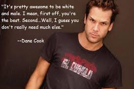 Dane Cook Quotes. QuotesGram via Relatably.com