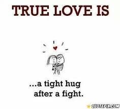 Love Fight Quotes Impressive True Love Is A Tight Hug After A Fight QuotePix Quotes
