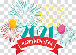 Download the perfect new year 2021 pictures. Happy New Year 2021 Transparent Background Png Cliparts Free Download Hiclipart