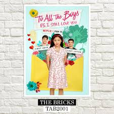 To all the boys i've loved before (2018). To All The Boys I Ve Loved Before P S I Still Love You 2020 Posters Shopee Philippines