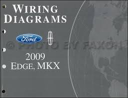 2009 ford edge lincoln mkx wiring diagram manual original