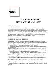 Data Analyst Job Duties Job Description Data Mining Analyst