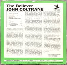 John Coltrane The Believer (1958) Prestige/SABA