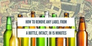 how to remove bottle labels intact in 15 minutes