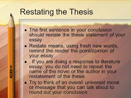 writing a multi paragraph essay ppt video online restating the thesis the first sentence in your conclusion should restate the thesis statement of your