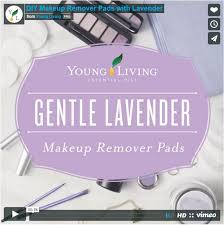 gentle lavender makeup remover pads featuring lavender essential oil from young living diy