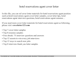 Please, come in and have a seat. Hotel Reservations Agent Cover Letter