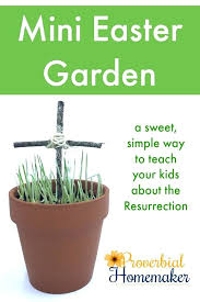easter garden such a fun twist on this idea teach your kids about the resurrection story easter garden