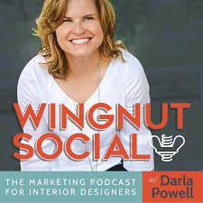Wingnut Social: The Interior Design Business Marketing Podcast