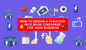 how to design a fabulous facebook cover page for your business by com