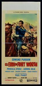 Poster Heroes of Fort Worth Edmund Purdom Priscilla Steele l14 | eBay