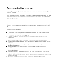 Resume Career Objective Examples Good Job Objective For A Resume Londabritishcollegeco 19