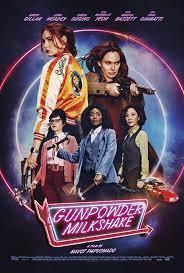 Gunpowder Milkshake (2021) - IMDb