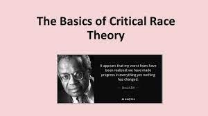 THE BASICS OF CRITICAL RACE THEORY