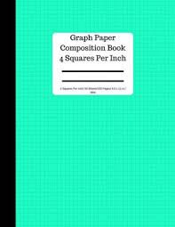 Mint Graph Paper Composition Book 4 Squares Per Inch 50 Sheets 100 Pages 8 5 X 11 In 5 Squares Per Inch Blank Graphing Paper Notebook Large