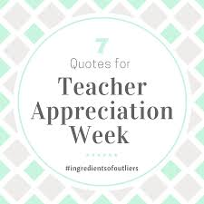 Appreciation Quotes For Teachers Gorgeous 48 Inspiring Quotes For Teacher Appreciation Week
