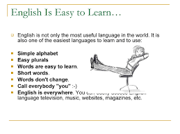 Essay About Learning English Language Essay Learning English Is Not Easy Write Your Own Essay