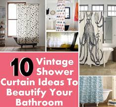 10 Vintage Shower Curtain Ideas To Beautify Your Bathroom