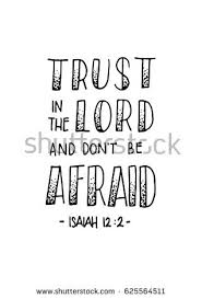 Trust In The Lord Quotes Enchanting Trust Lord Dont Be Afraid Hand Stock Vector Royalty Free 48