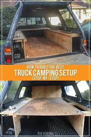 How to Build the Ultimate Truck Bed Camper Setup: Step-by-Step ...
