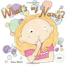 What's my name? AVA: Walsh, Tiina, Virta, Anni: 9781973887058: Amazon.com:  Books