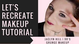 let s recreate makeup tutorial jaclyn hill 90 s grunge makeup