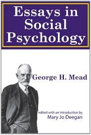 mead essays social psychology term paper help mead essays social psychology