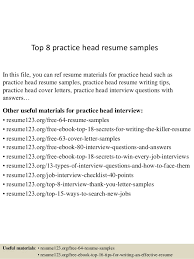 Top 8 practice head resume samples In this file, you can ref resume  materials for ...