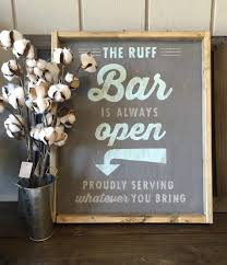 bar is always open sign 18 x 21