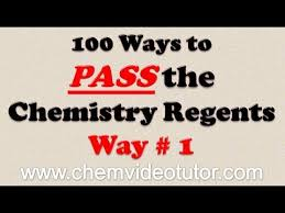 way on how to pass the chemistry regents way 1 on how to pass the chemistry regents